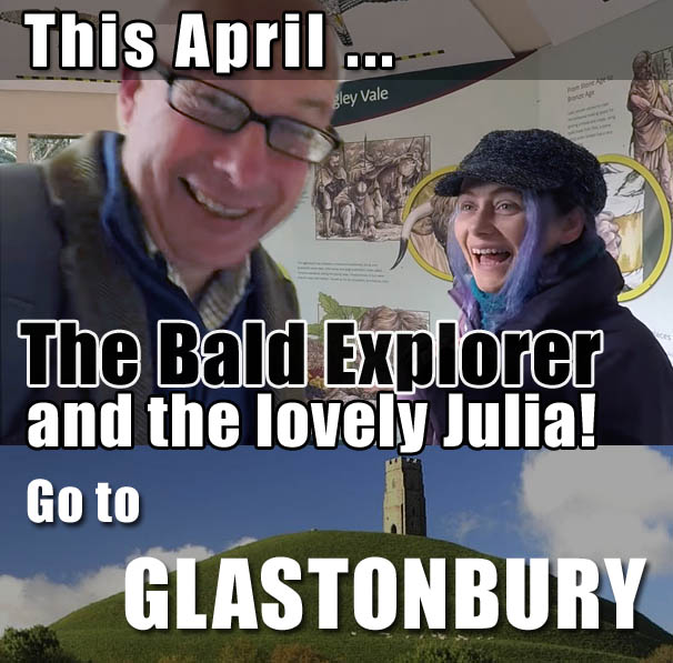 Bald Explorer goes to Glastonbury