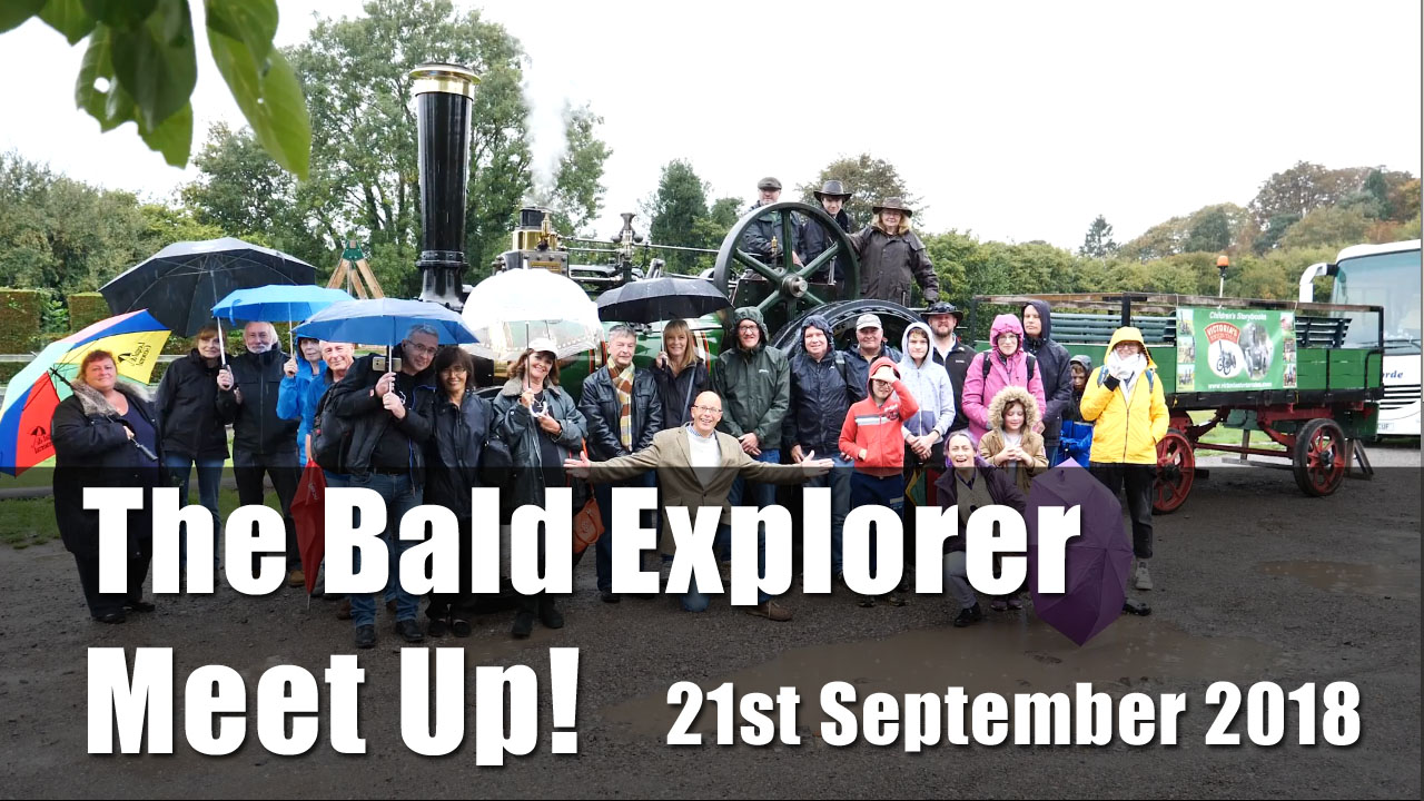 The Bald Explorer Meet Up - 22nd September 2018