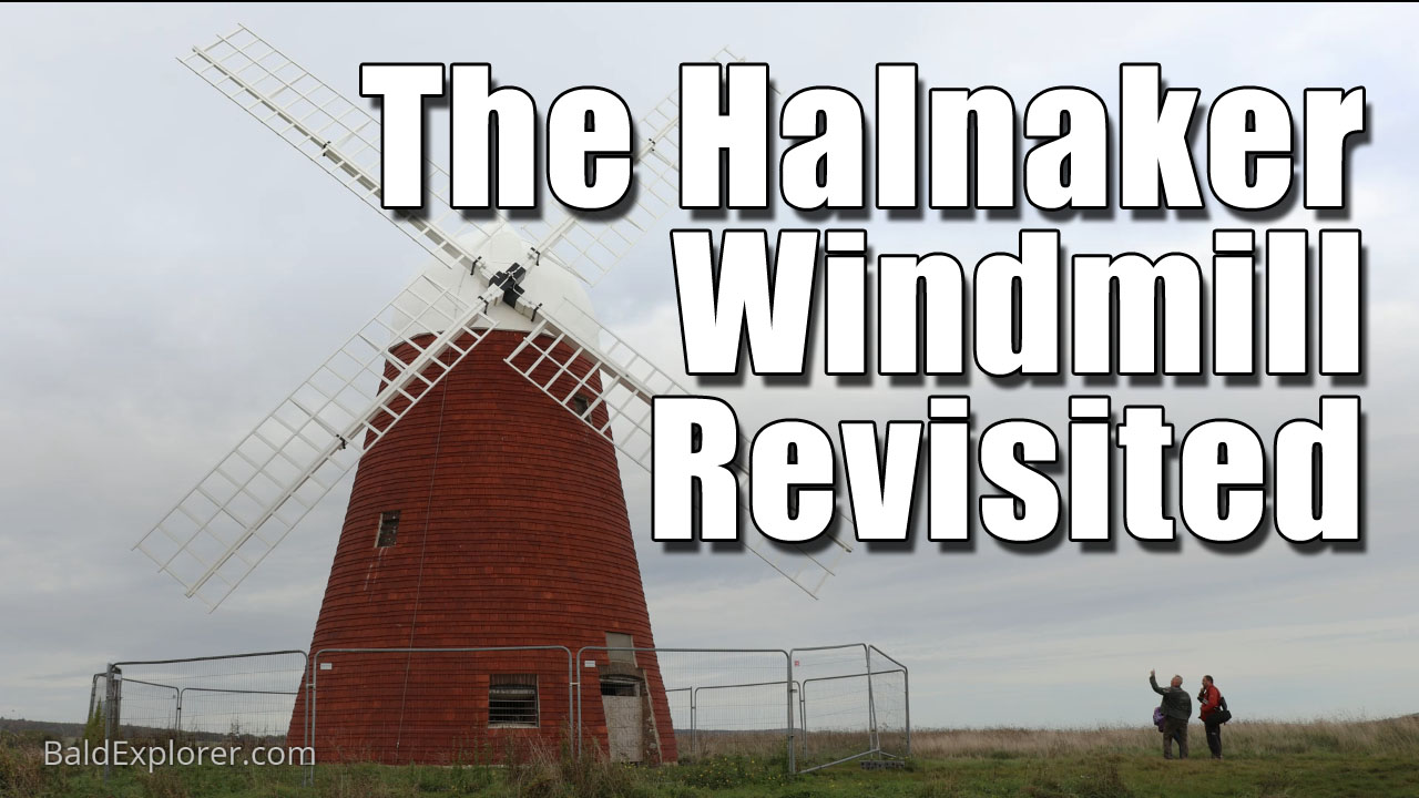 Halnaker Windmill and Tunnel Revisited