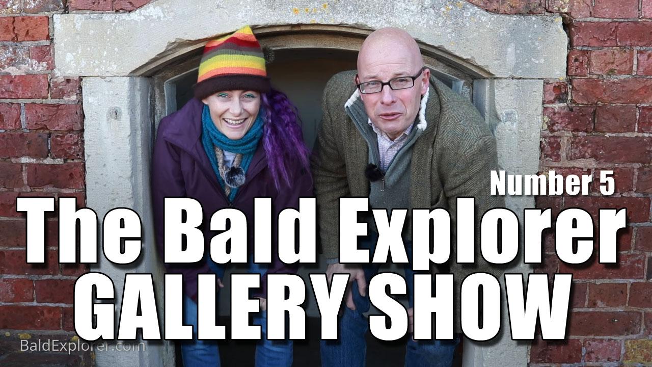 The Bald Explorer Gallery Show! (Ep5)
