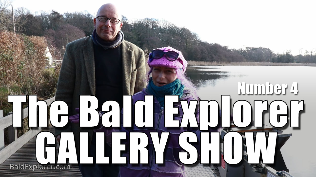 The Bald Explorer Gallery Show! (Ep4)