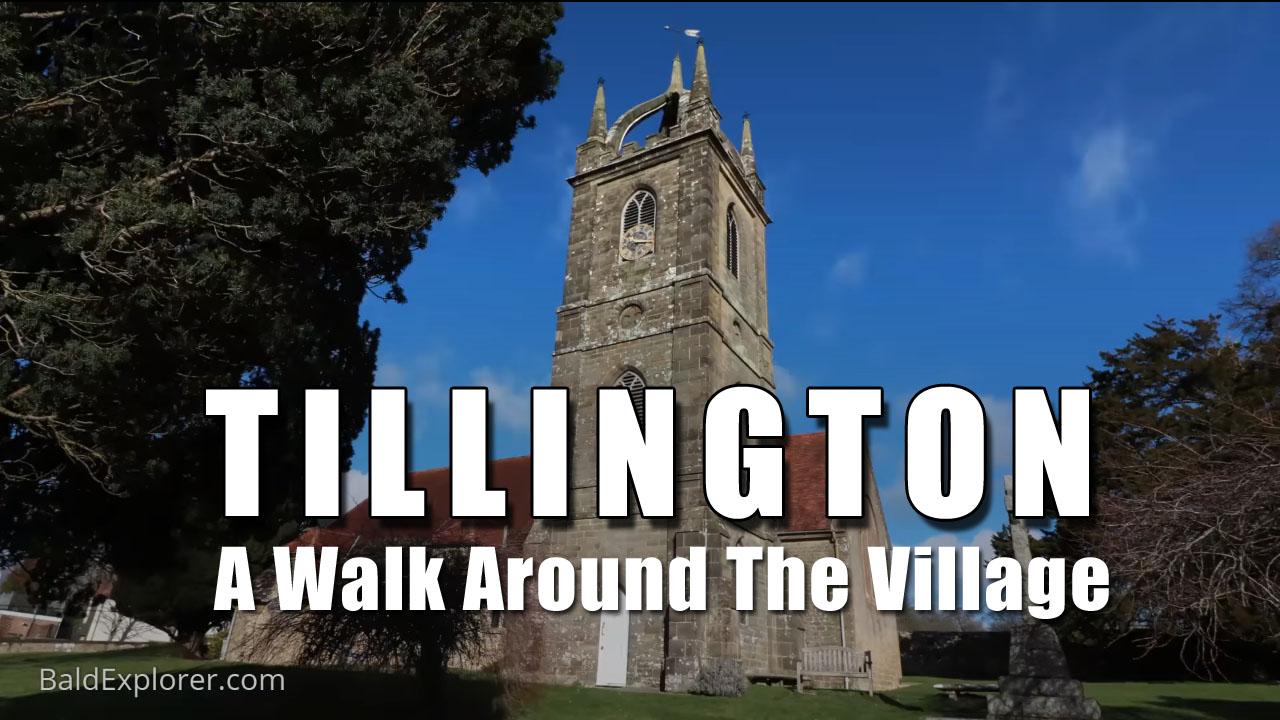 A Walk Around the Village of Tillington in West Sussex