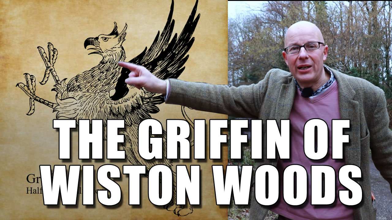 The Griffin in Wiston Woods!