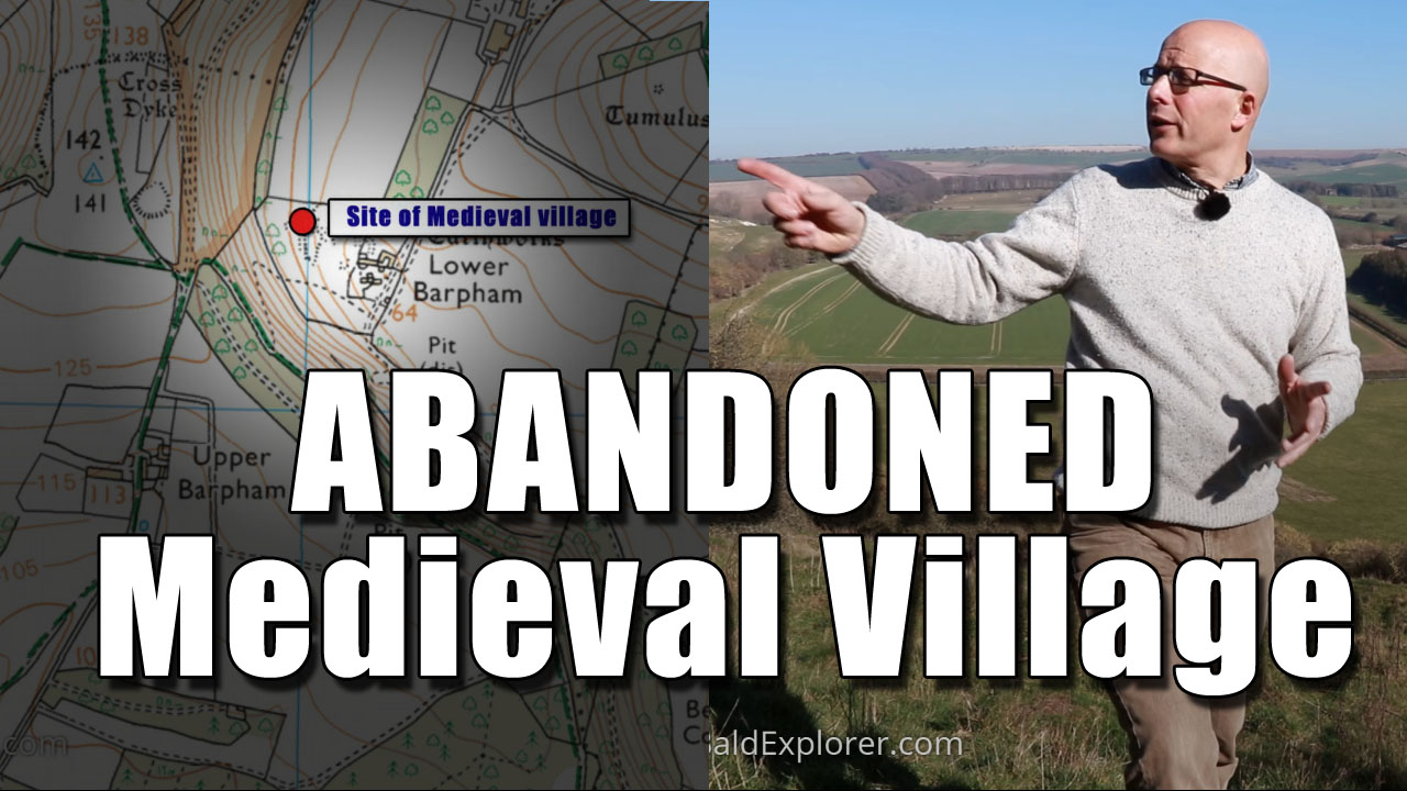 In Search of the Abandoned Medieval Village of Barpham