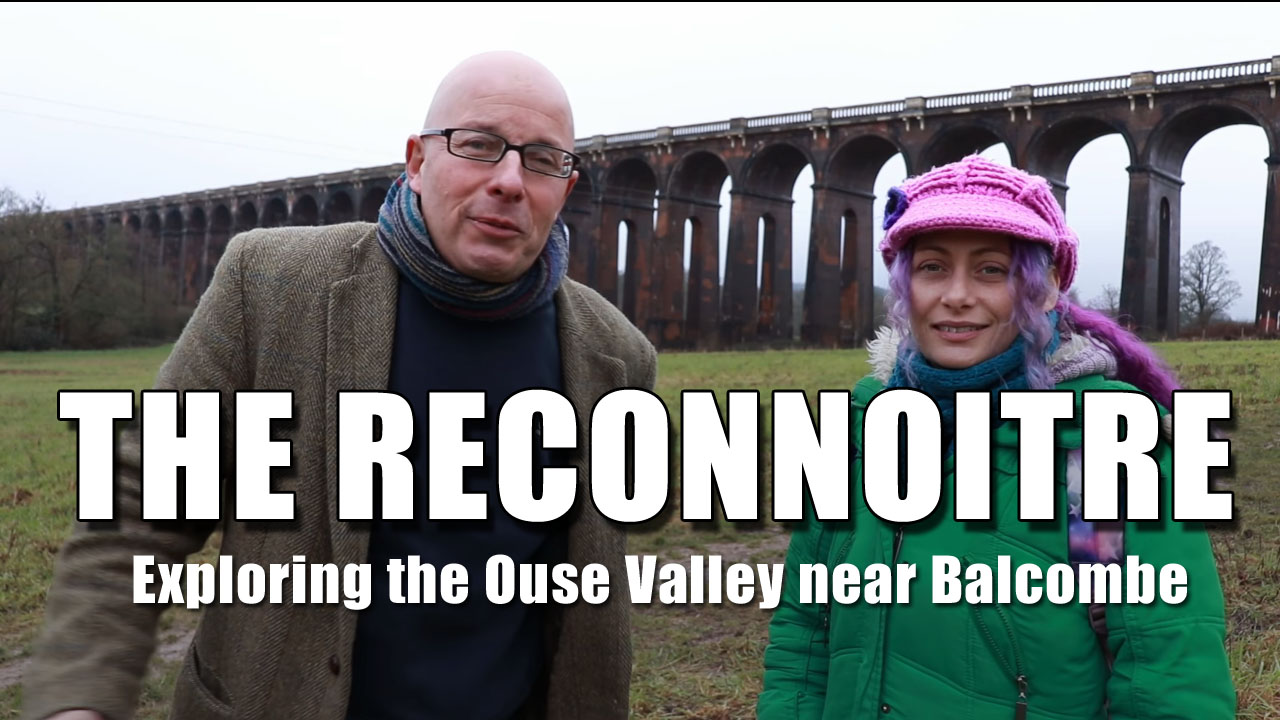 A Quick Reconnaissance Around the Ouse Valley Viaduct