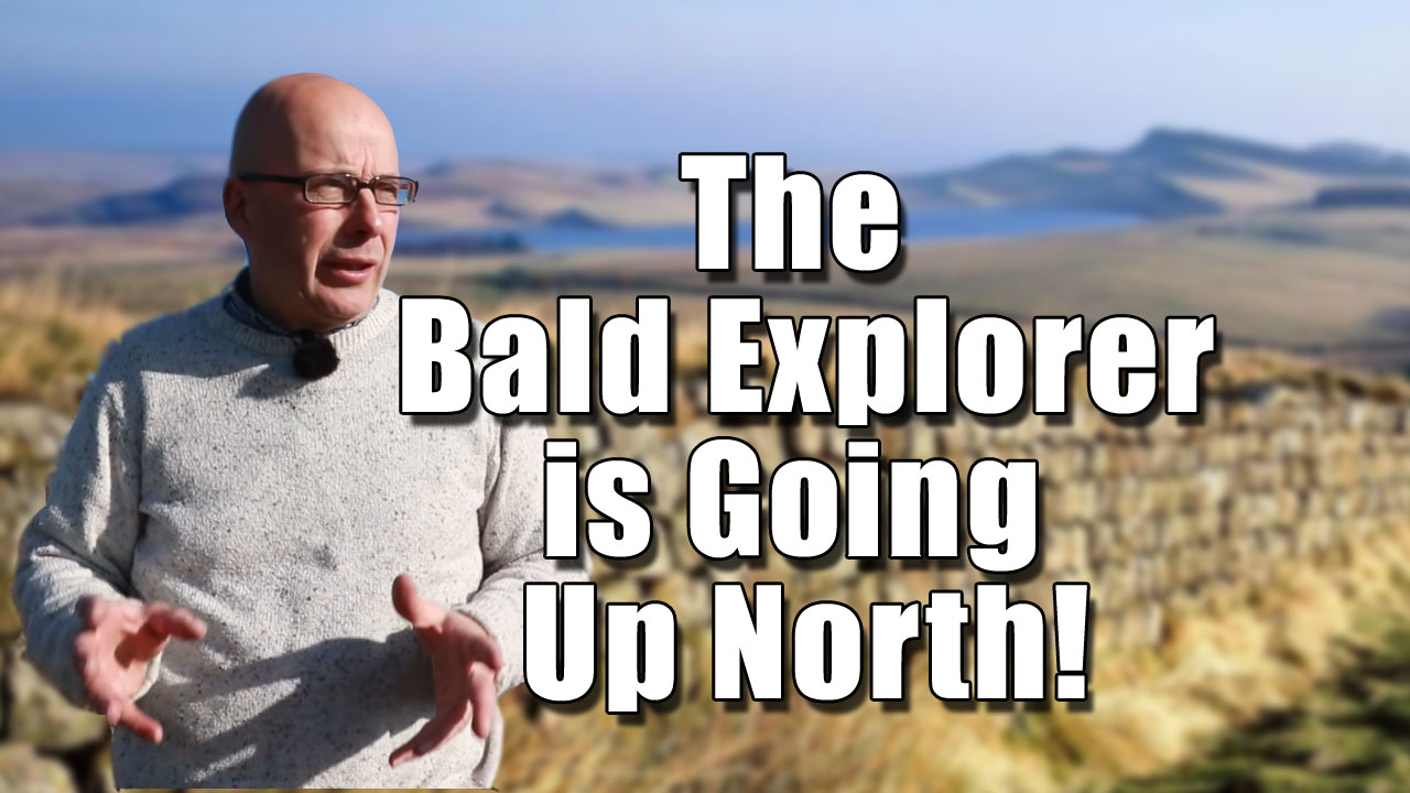 The Bald Explorer is Going Up North!