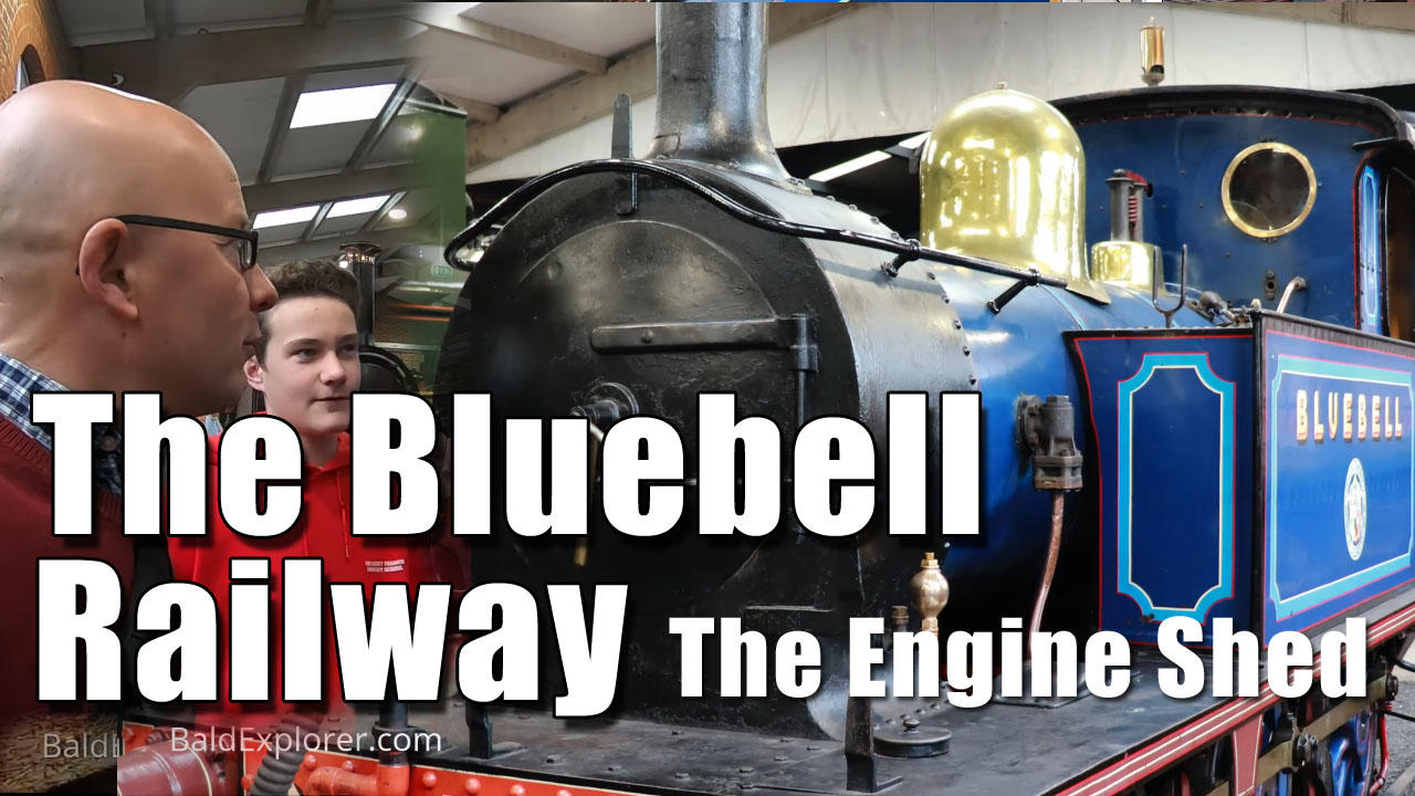The Bluebell Railway Visit - The Engine Shed