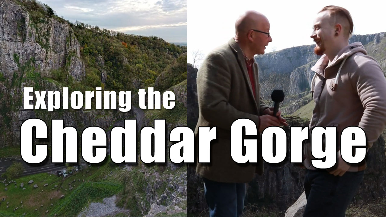 Exploring the Cheddar Gorge
