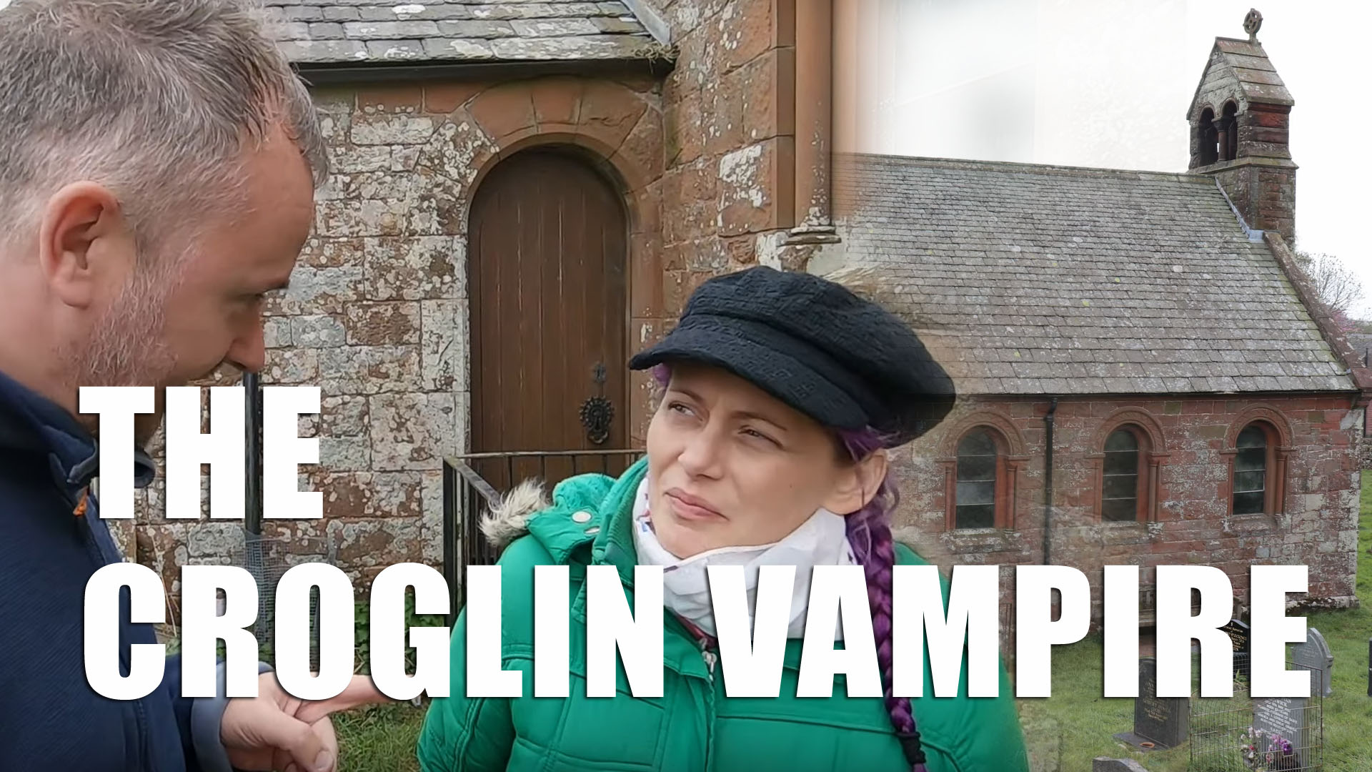 Exploring Cumbria: The Croglin Vampire
