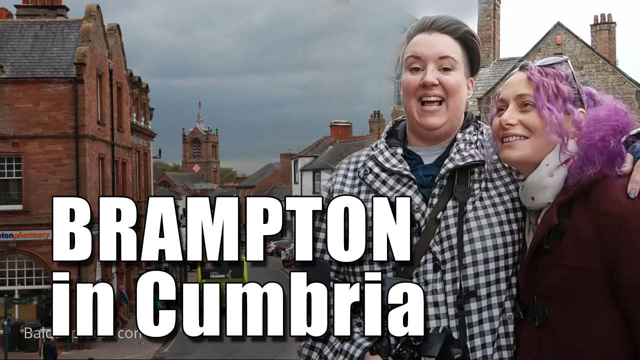 Exploring the Market Town of Brampton in Cumbria