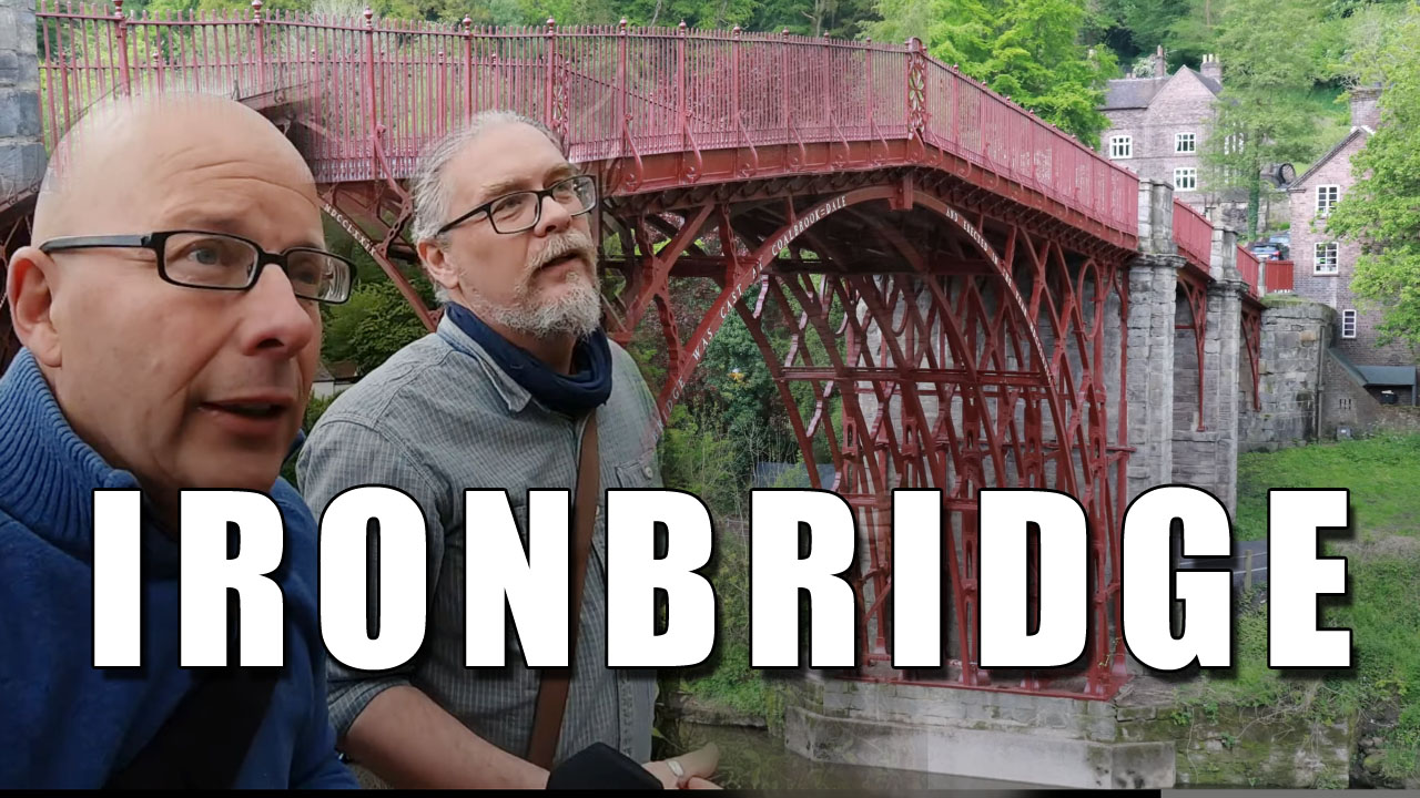 The First Iron Bridge in the World!