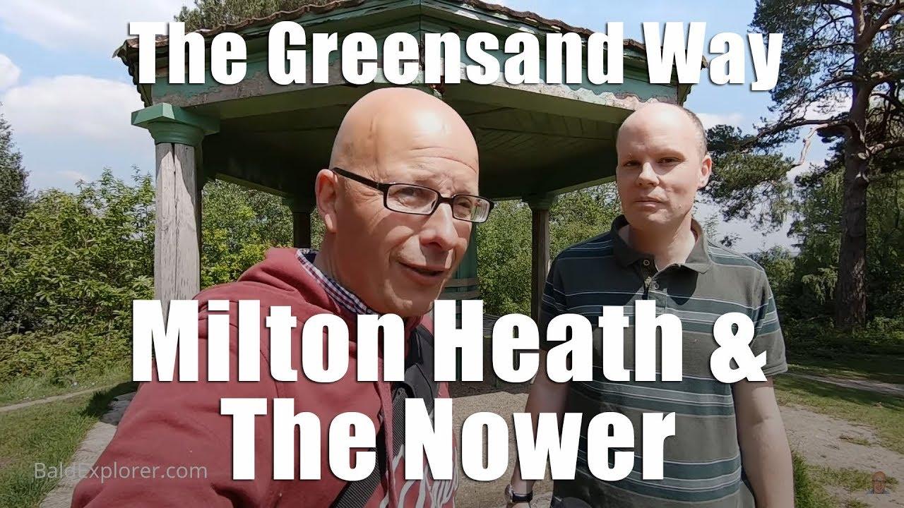 The Greensand Way - Milton Heath and Nower
