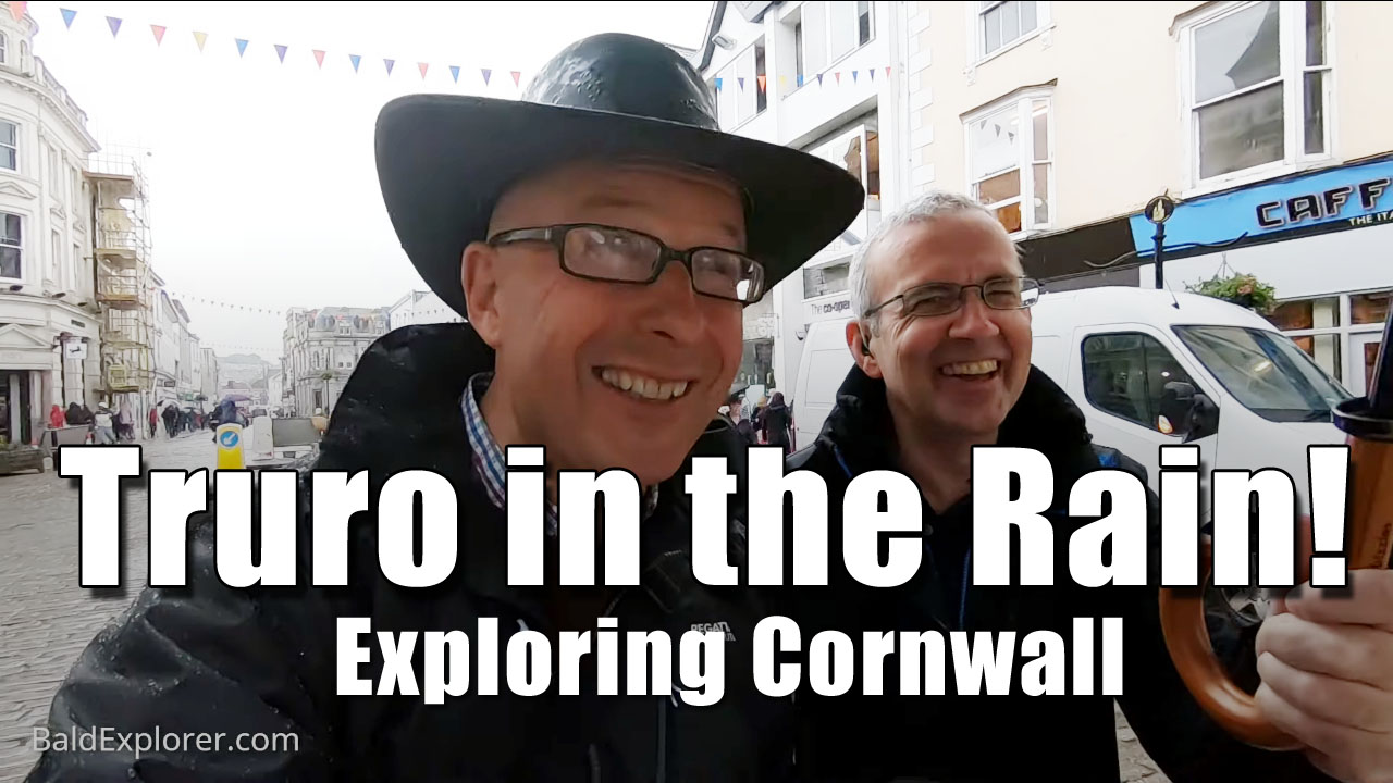 Exploring Cornwall - A Visit to Truro in the Rain!