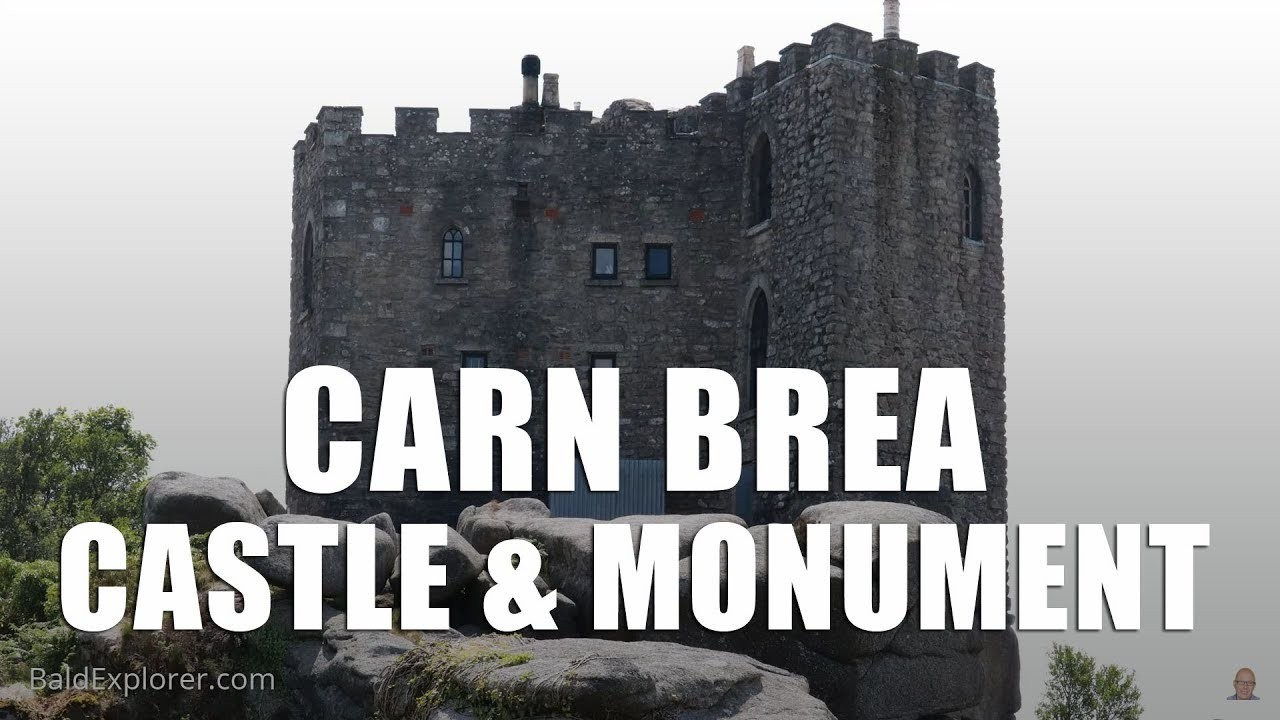 Exploring Cornwall - Carn Brea Castle and Monument.