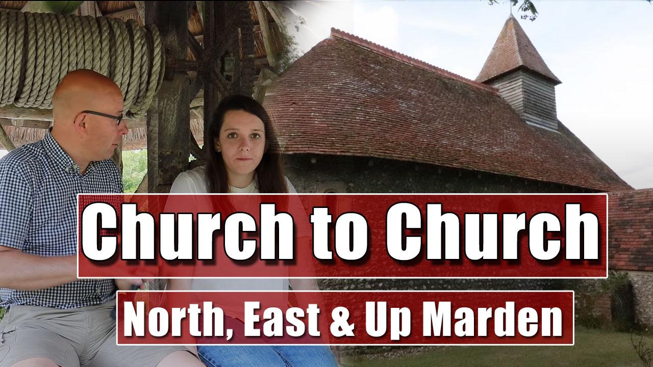 Church to Church Walks - North, East & Up Marden Churches