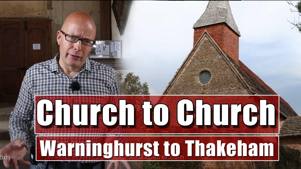 Church to Church Walk - Warninghurst to Thakeham and Beyond