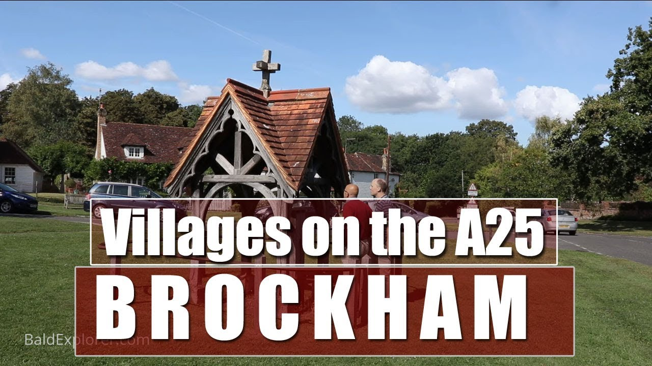 Villages on the A25 - Brockham in Surrey