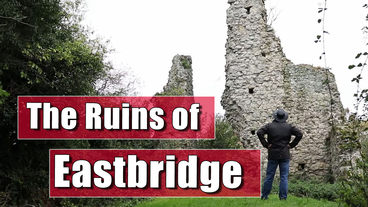 Exploring Romney Marshes Churches - The Ruins of Eastbridge