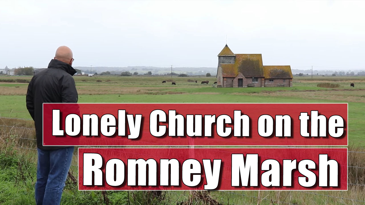Exploring St Thomas à Becket, Fairfield, on the Romney Marshes, Kent