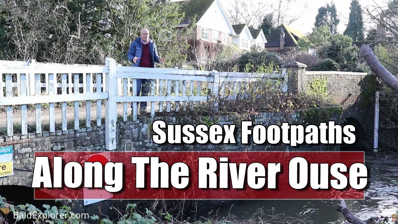 Following the River Ouse Around Shortbridge, near Uckfield