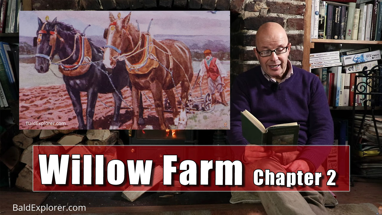 Rambles Round Willow Farm - Chapter Two