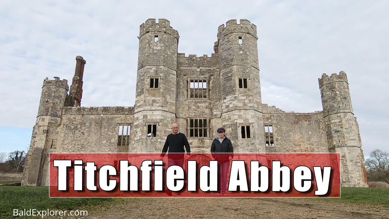 Titchfield Abbey Ruins Explored