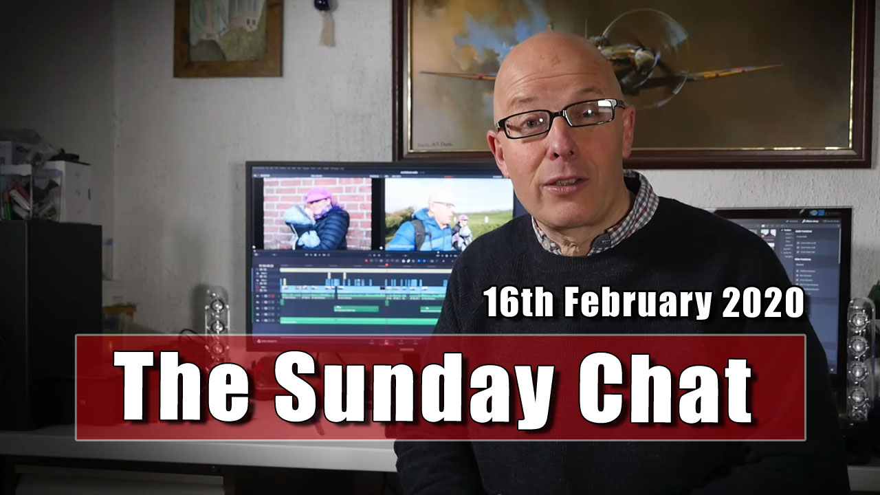 The Sunday Chat - 16th February 2020