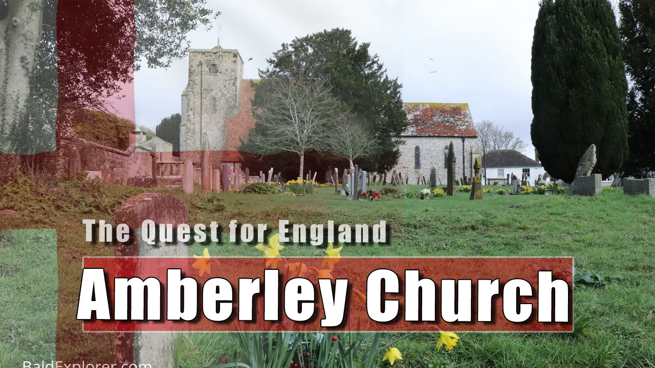 The Quest for England: Amberley Church