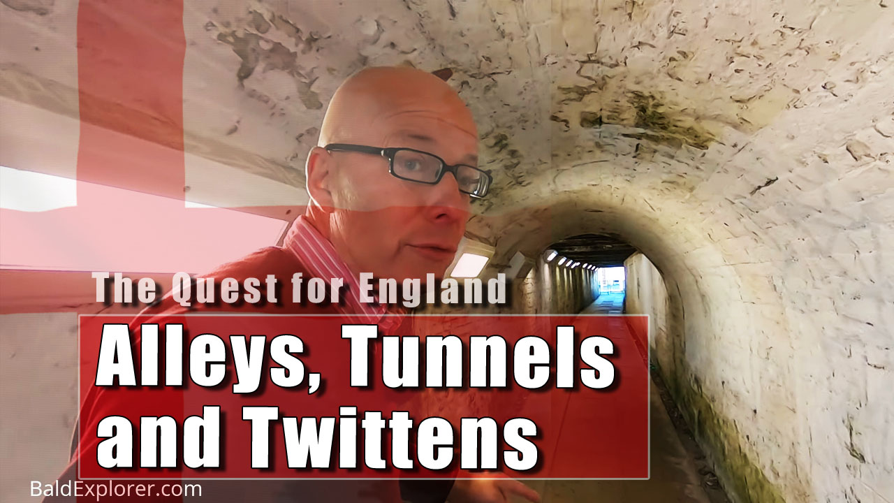 The Quest for England: Alleys, A Tunnel and Twittens