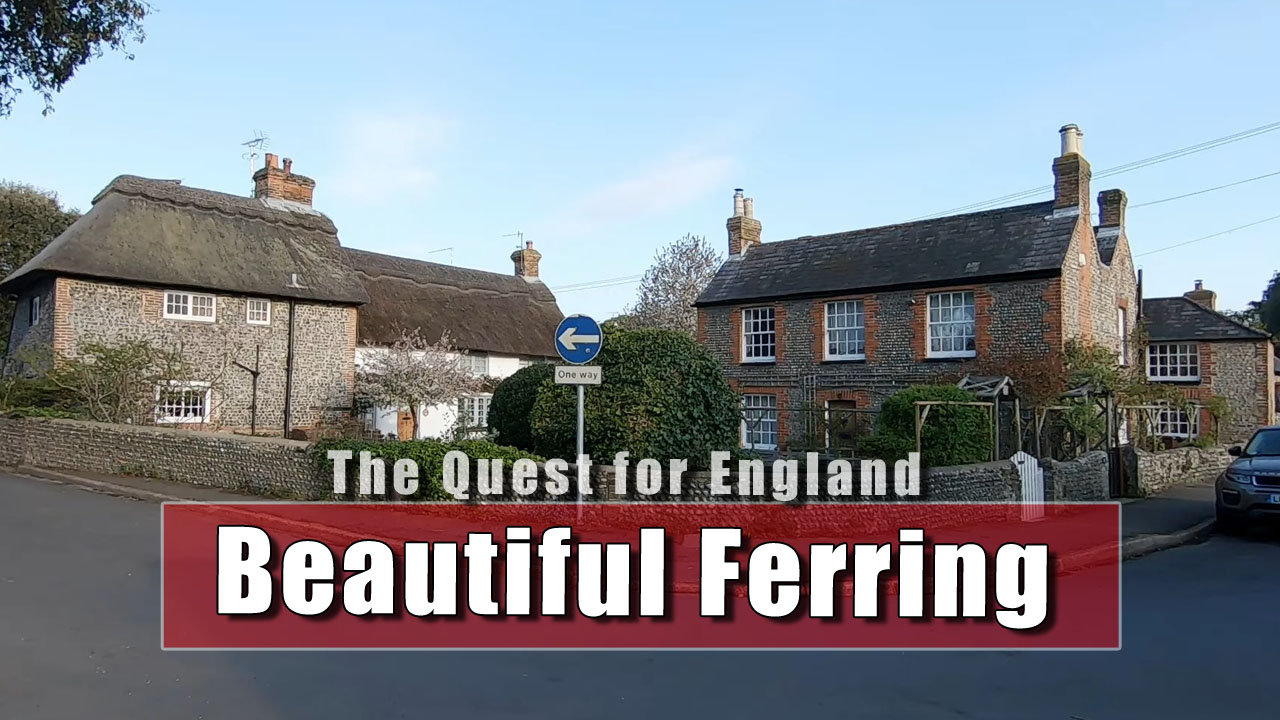 The Quest for England - A Look At Ferring in West Sussex