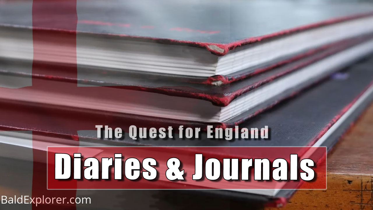 The Quest For England - In which I look at keeping a journal.