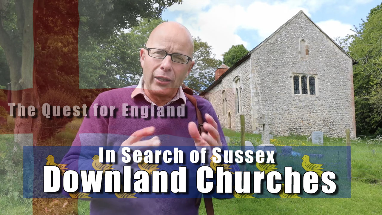 In Search of Sussex - In Which I Travel from St Botolph's Church to Coombes' Farm