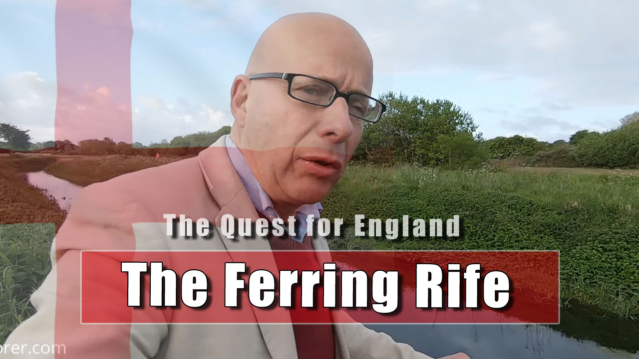 The Quest For England - In Which I Walk The Ferring Rife