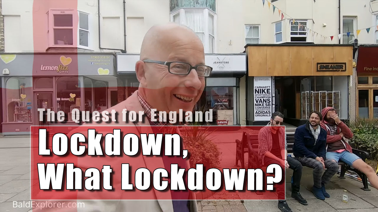 The Quest For England - In Which I Visit Worthing Town Centre During Lockdown!