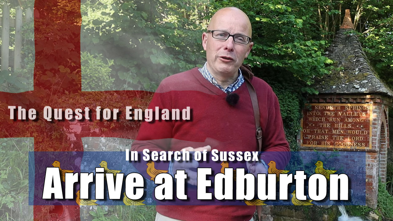 In Search of Sussex - In Which I Arrive at Edburton