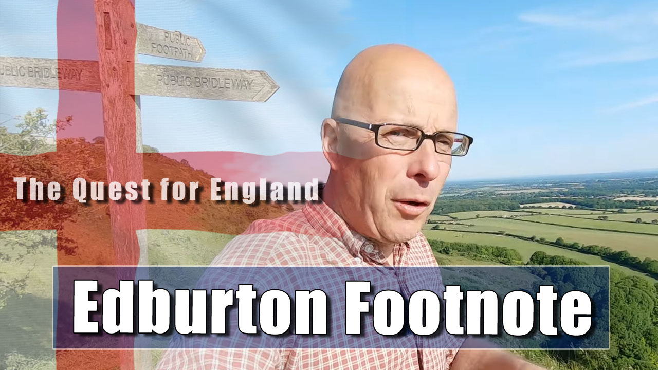 The Quest For England - In Which I Climb the South Downs Above Edburton