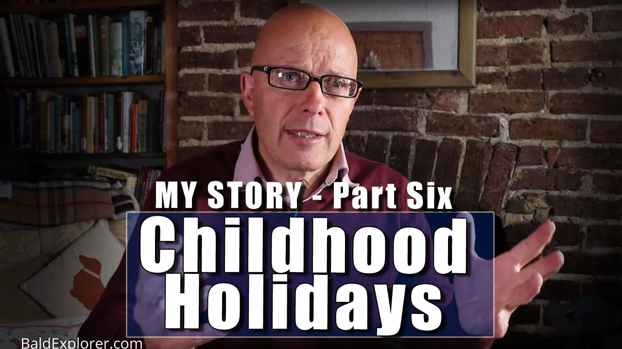 My Story - In Which I Recall My Childhood Holidays