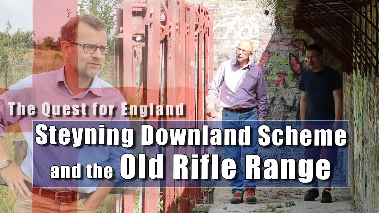 In Which I visit the Steyning Downland Scheme and the Old Rifle Range
