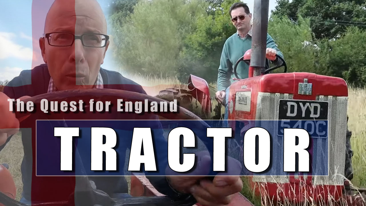The Quest for England - In Which I Drive A Tractor