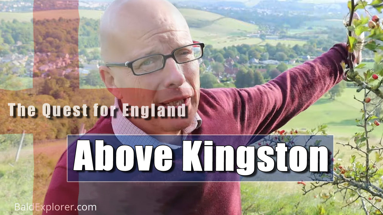 The Quest For England - In Which I Climb The Hills Around Kingston