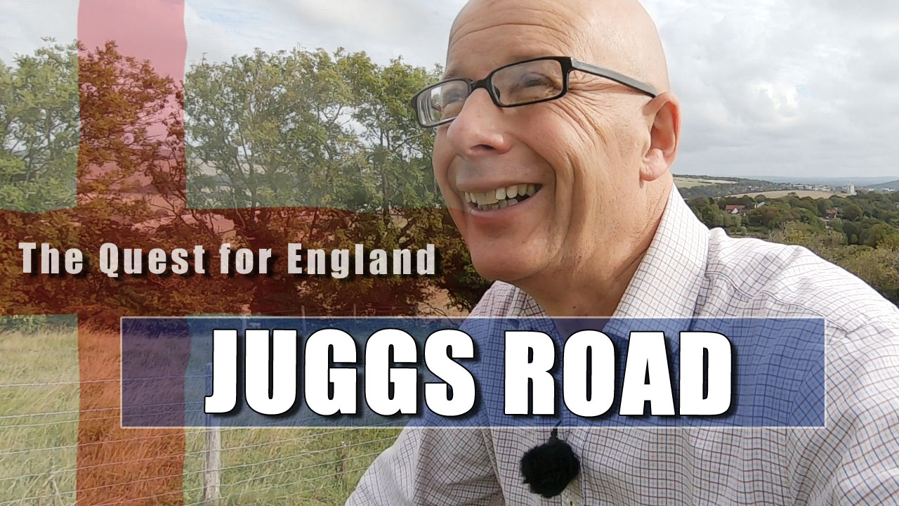 The Quest For England - In Which I Explorer Juggs Road near Kingston in Sussex