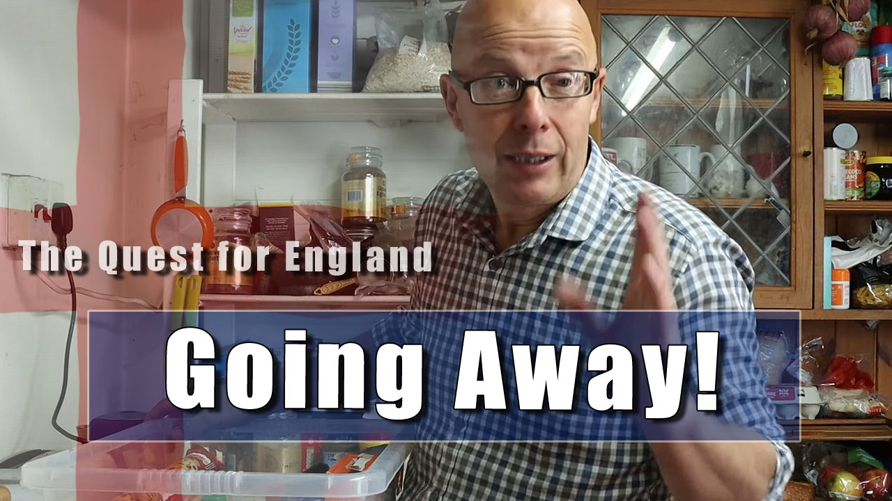 The Quest For England - In Which I am Getting Ready To Go Away!