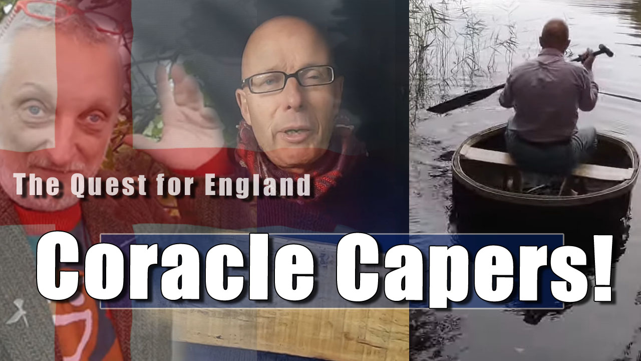 The Quest For England - In Which I Float my Coracle with the Help of my Friend, Gabriel.