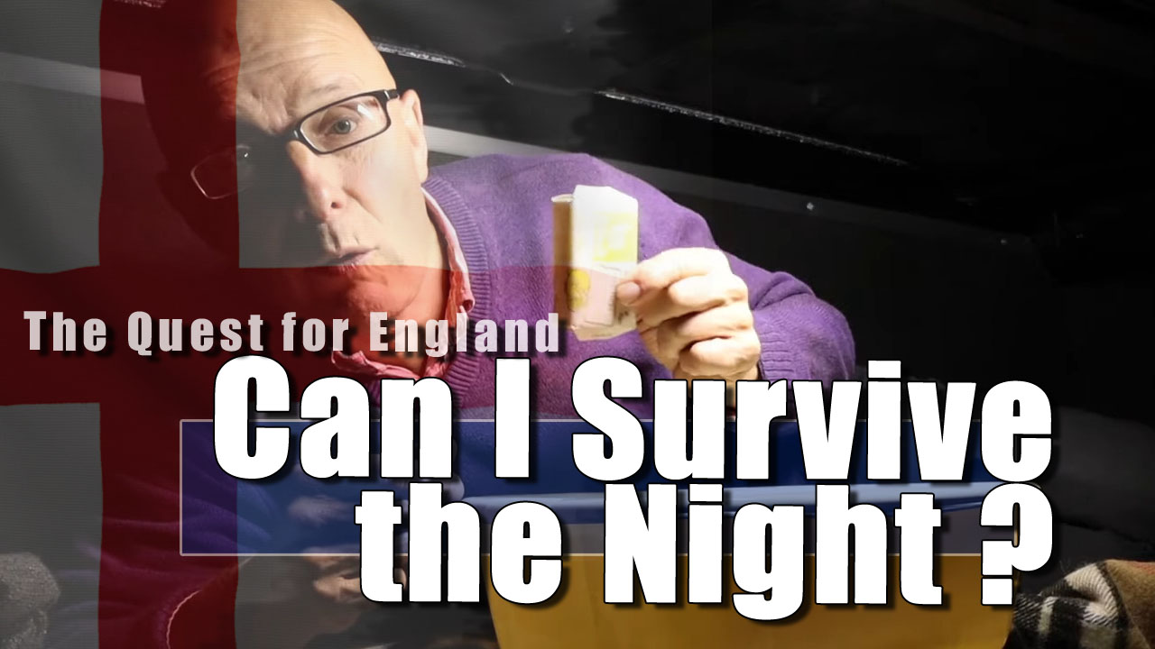 The Quest For England - My First Night in the Van