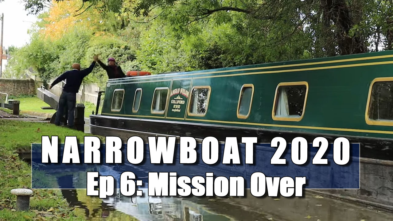 Narrowboat 2020 - In Which Julia and I Come to the End of our Adventure