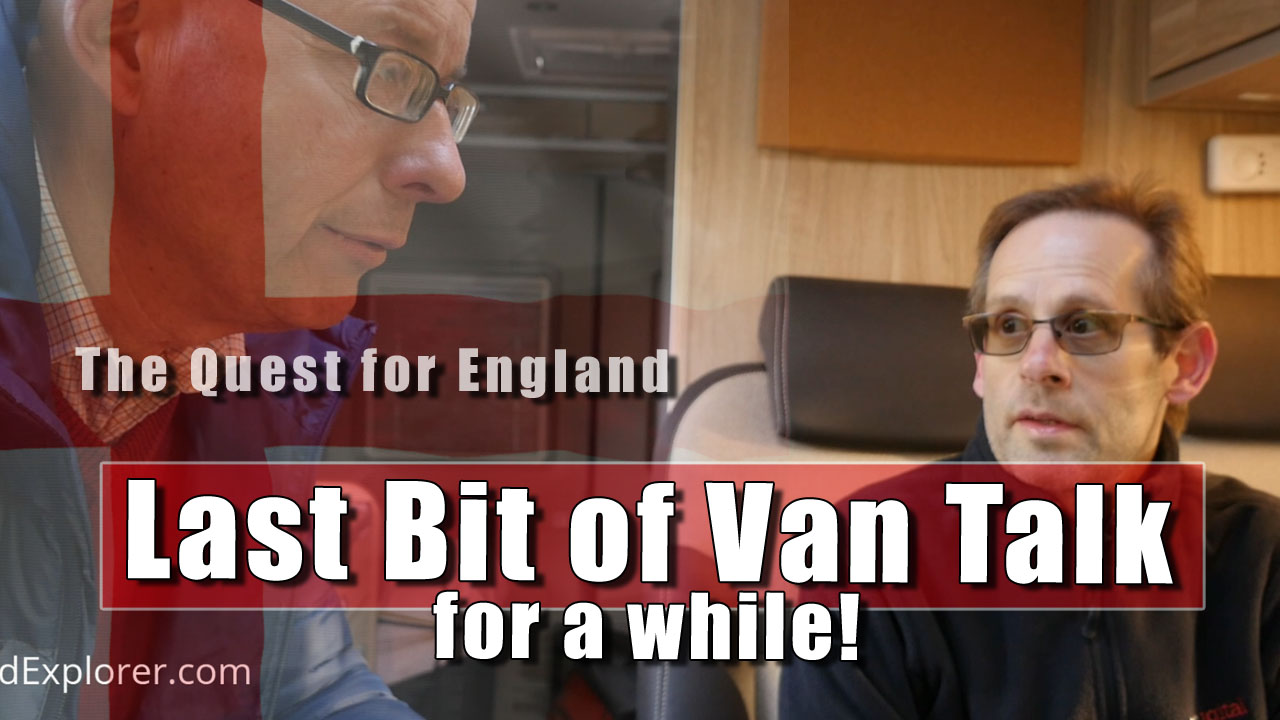 The Quest For England - Just a Bit More Van Talk