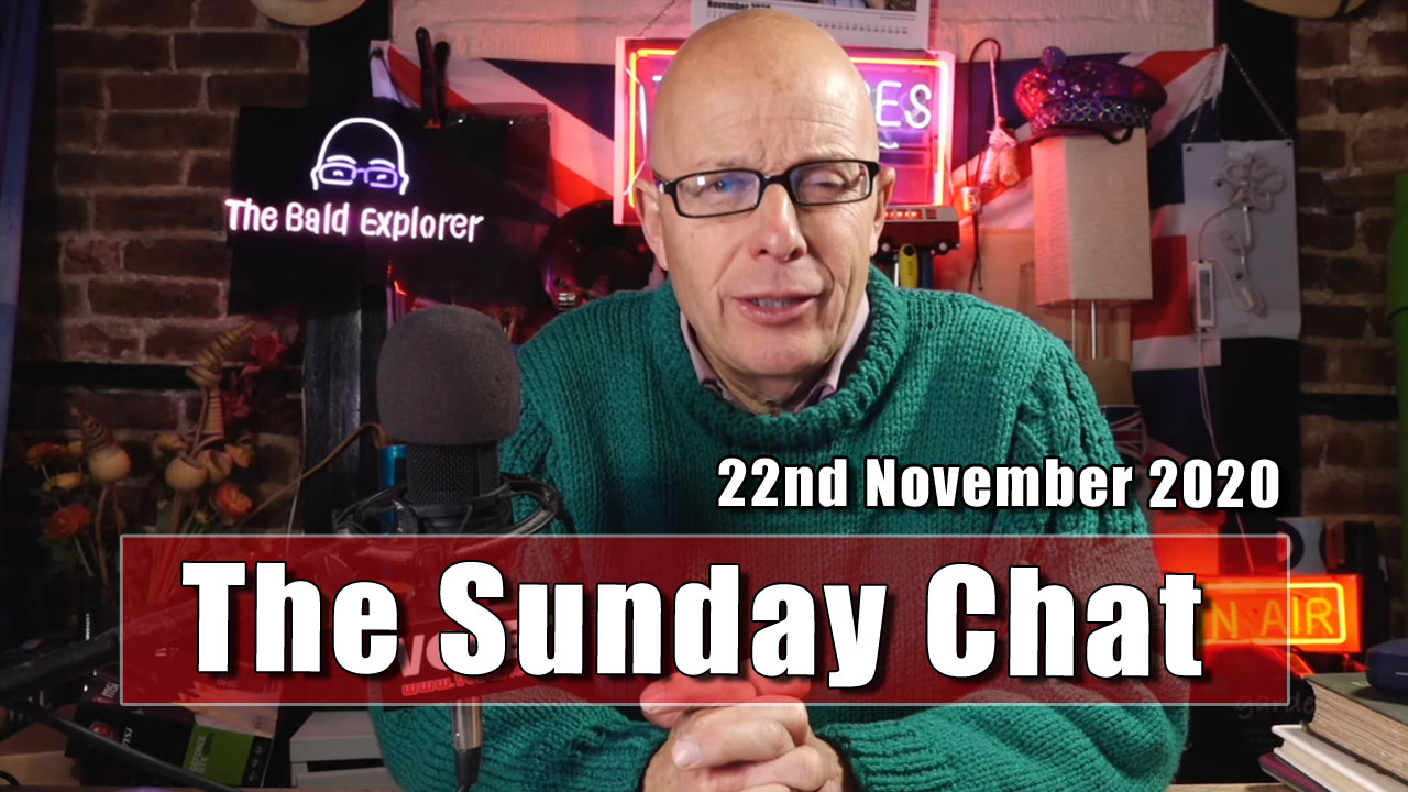 The Sunday Chat - Updates and Information - 22nd November 2020