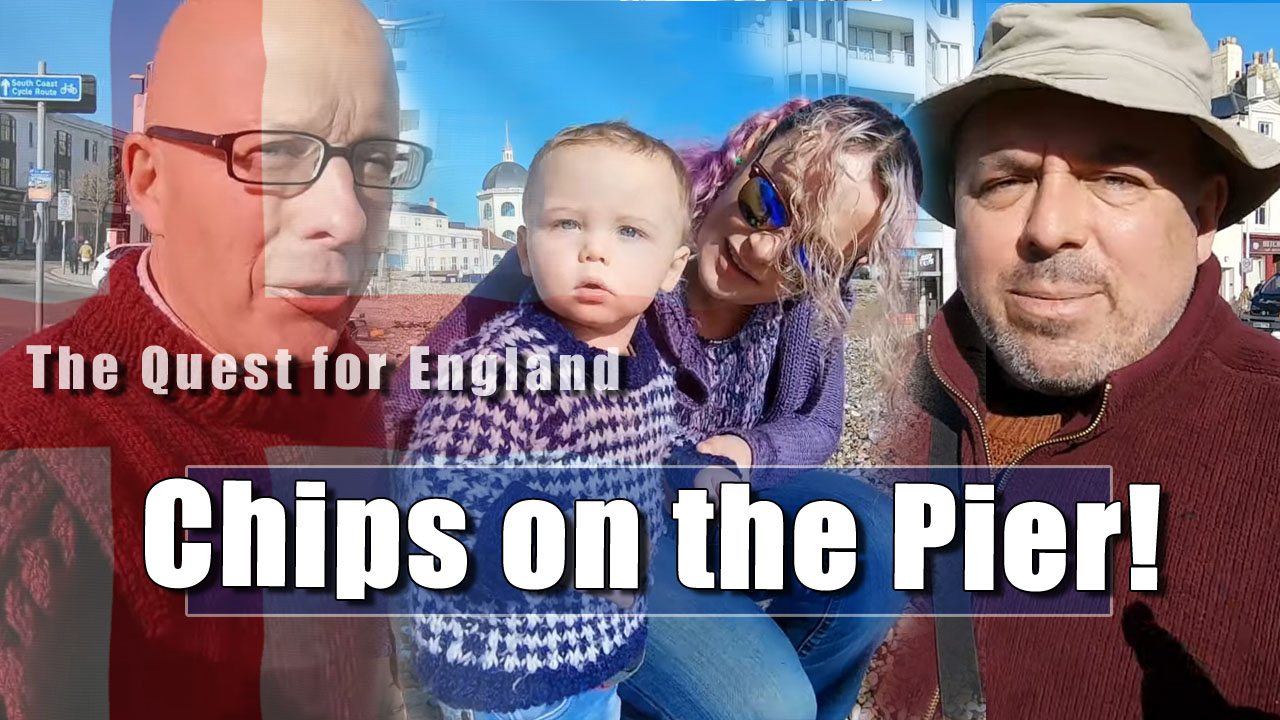 The Quest For England - In Which A Fellow Youtuber Comes to Visit Worthing
