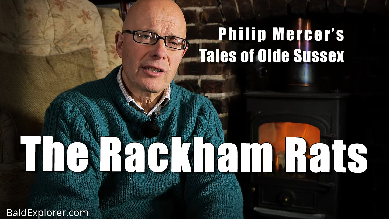 Tales of Olde Sussex by Philip Mercer - The Rackham Rats
