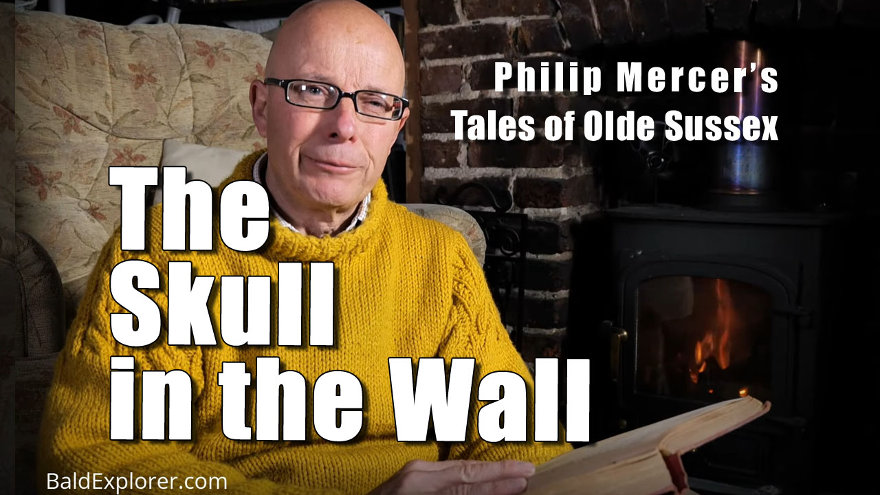 Tales of Olde Sussex by Philip Mercer - The Skull in the Wall